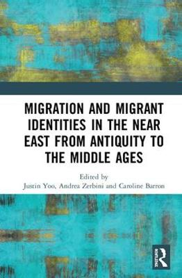 Migration, Diaspora and Identity in the Ancient Near East - Andrea Zerbini