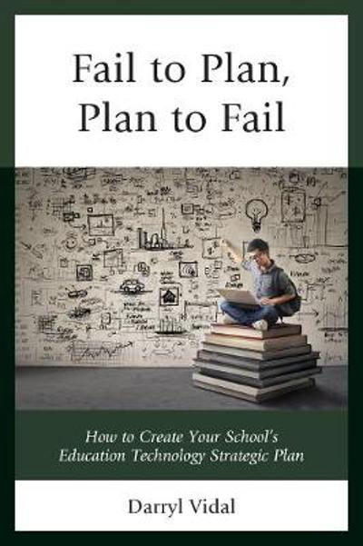 Fail to Plan, Plan to Fail - Darryl Vidal