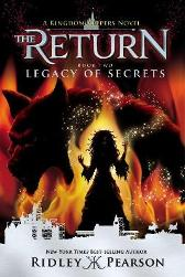 Kingdom Keepers: The Return Book Two Legacy Of Secrets - Ridley Pearson