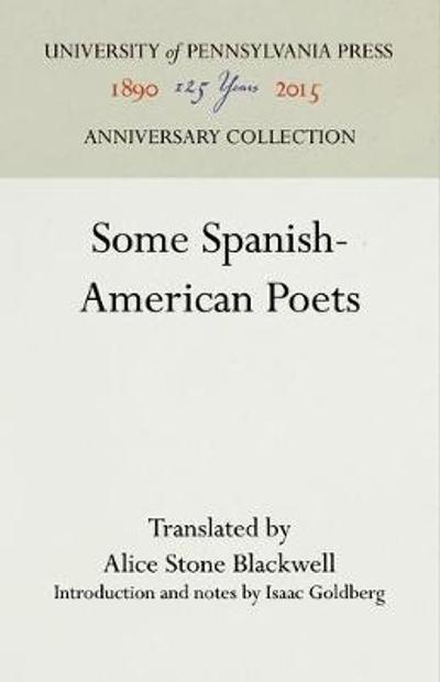 Some Spanish-American Poets - Alice Stone Blackwell