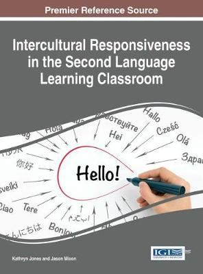 Intercultural Responsiveness in the Second Language Learning Classroom - Kathryn Jones