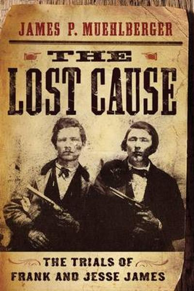 The Lost Cause - James P. Muehlberger