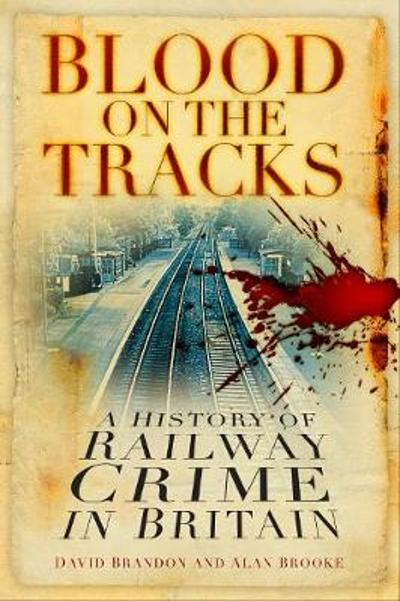 Blood on the Tracks - David Brandon