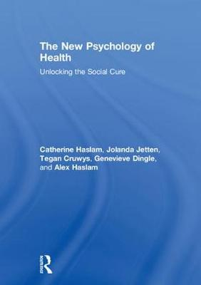 The New Psychology of Health - Catherine Haslam