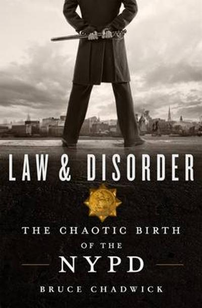 Law & Disorder - Bruce Chadwick
