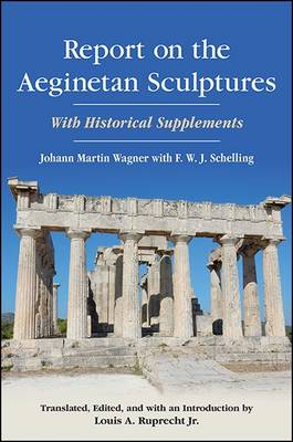 Report on the Aeginetan Sculptures - Johann Martin Wagner