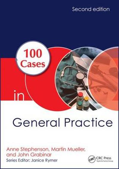 100 Cases in General Practice - Anne E. Stephenson