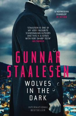Wolves in the Dark - Gunnar Staalesen