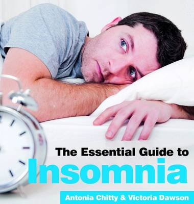 The Essential Guide to Insomnia -