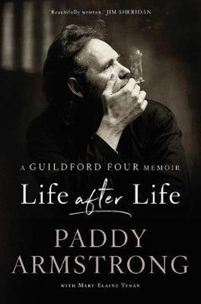 Life After Life - Paddy Armstrong