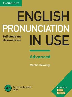 English Pronunciation in Use Advanced Book with Answers and Downloadable Audio - Martin Hewings