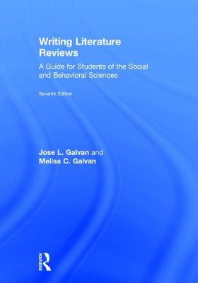 Writing Literature Reviews - Jose L. Galvan