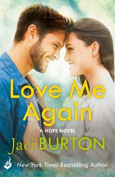 Love Me Again: Hope Book 7 - Jaci Burton