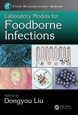 Laboratory Models for Foodborne Infections - Dongyou Liu
