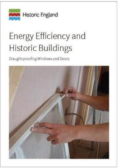 Energy Efficiency and Historic Buildings - David Pickles