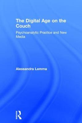 The Digital Age on the Couch - Alessandra Lemma
