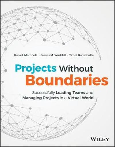 Projects Without Boundaries - Russ J. Martinelli