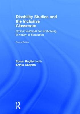 Disability Studies and the Inclusive Classroom - Susan Baglieri