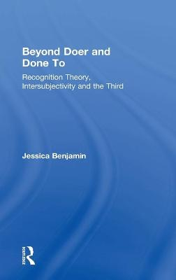 Beyond Doer and Done to - Jessica Benjamin