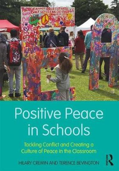Positive Peace in Schools - Hilary Cremin