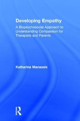Developing Empathy - Katharina Manassis
