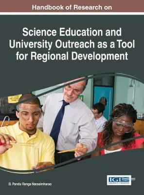 Handbook of Research on Science Education and University Outreach as a Tool for Regional Development - B Pandu Ranga Narasimharao
