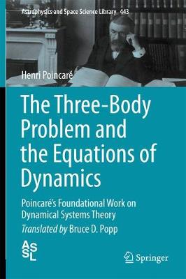 The Three-Body Problem and the Equations of Dynamics - Henri Poincare