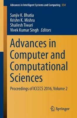 Advances in Computer and Computational Sciences - Sanjiv K. Bhatia
