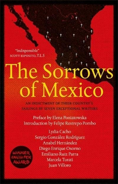 The Sorrows of Mexico - Lydia Cacho