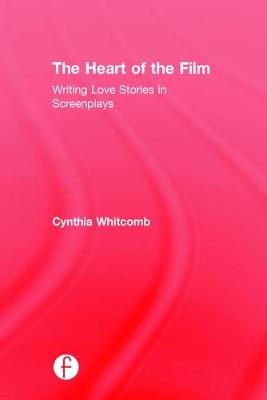 The Heart of the Film - Cynthia Whitcomb
