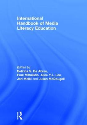 International Handbook of Media Literacy Education - Belinha S. De Abreu
