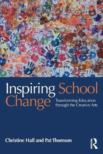 Inspiring School Change - Pat Thomson