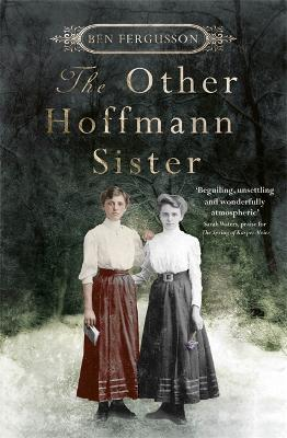 The Other Hoffmann Sister - Ben Fergusson