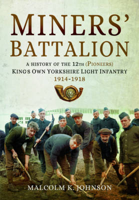 Miners' Battalion - Malcolm Keith Johnson