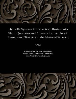 Dr. Bell's System of Instruction - Frederic Iremonger