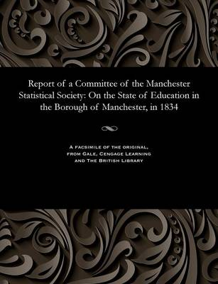 Report of a Committee of the Manchester Statistical Society - Various