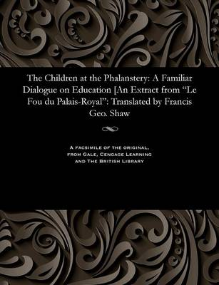 The Children at the Phalanstery - Francis George Of West Roxbury Shaw, M