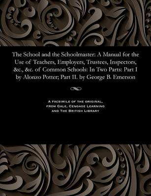The School and the Schoolmaster - Alonzo Bishop of the Protestant Potter