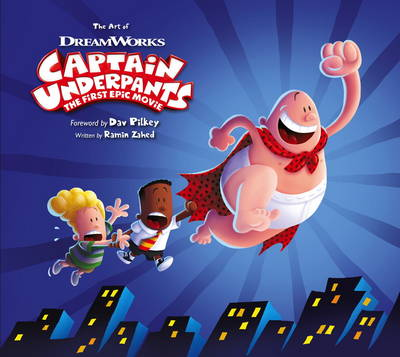 The Art of Captain Underpants - Ramin Zahed