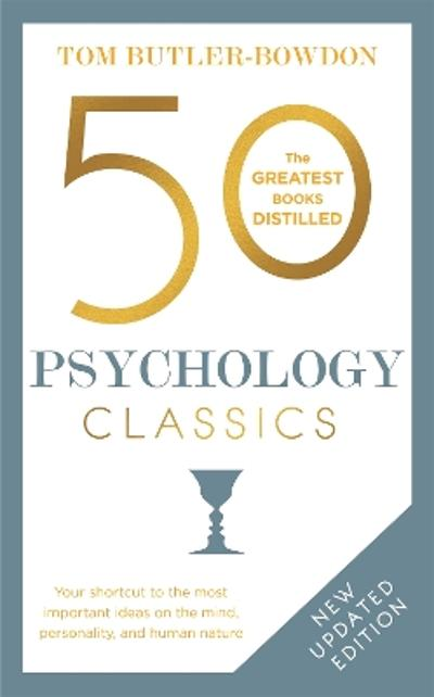 50 Psychology Classics - Tom Butler-Bowdon