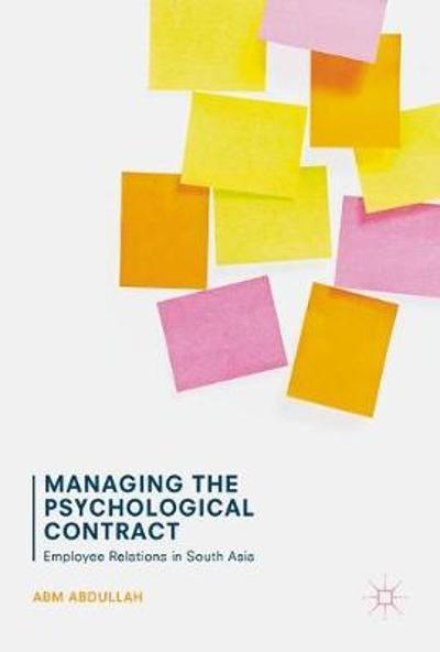 Managing the Psychological Contract - ABM Abdullah