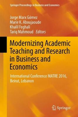 Modernizing Academic Teaching and Research in Business and Economics - Jorge Marx Gomez