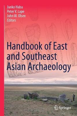 Handbook of East and Southeast Asian Archaeology - Junko Habu