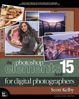 The Photoshop Elements 15 Book for Digital Photographers - Scott Kelby