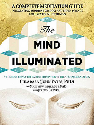 The Mind Illuminated - John Yates