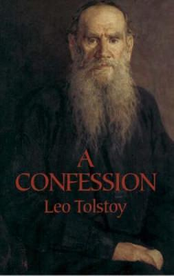 A Confession - Leo Tolstoy