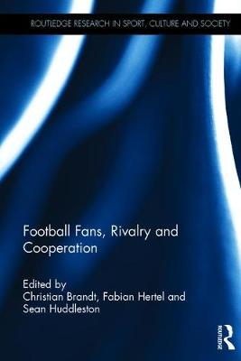 Football Fans, Rivalry and Cooperation - Christian Brandt