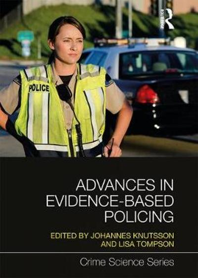 Advances in Evidence-Based Policing - Johannes Knutsson