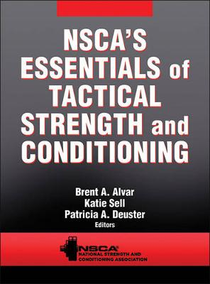 NSCA's Essentials of Tactical Strength and Conditioning - NSCA -National Strength & Conditioning Association