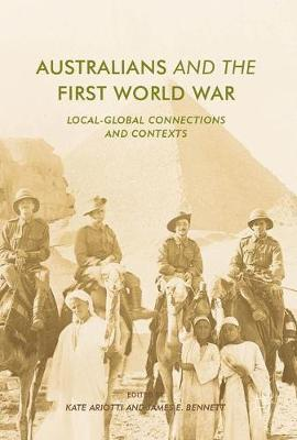 Australians and the First World War - Kate Ariotti